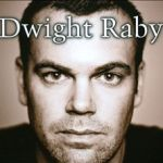 Dwight Raby - Self-Titled