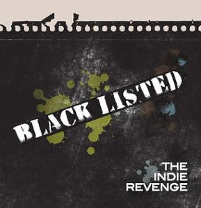 Indie Revenge - Black Listed
