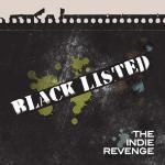 Indie Revenge - Black Listed