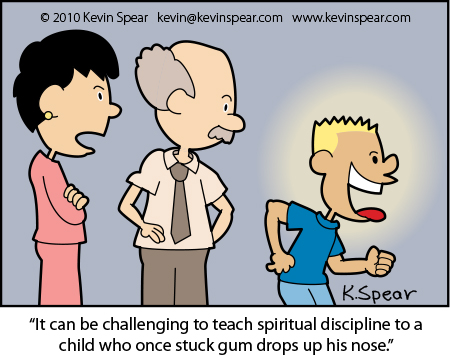 """Cartoon of two adults and a boy. A teacher says, """"It can be challenging to teach spiritual discipline to a child who once stuck gum drops up his nose."""""""