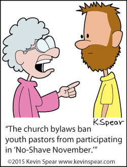 "Cartoon of a woman telling a bearded man, ""The church bylaws ban youth pastors from participating in No Shave November."""
