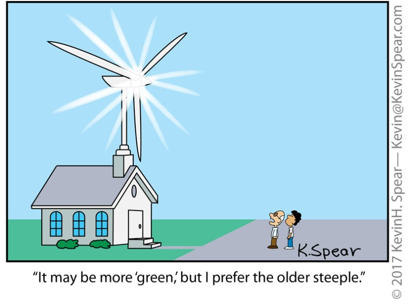 "Cartoon of two men staring a a church steeple with a windmill attached. One says, ""It may be more 'green,' but I prefer the older steeple."""