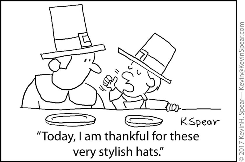 "Cartoon of a pilgrim father and son. The son says, ""Today, I am thankful for these very stylish hats."""