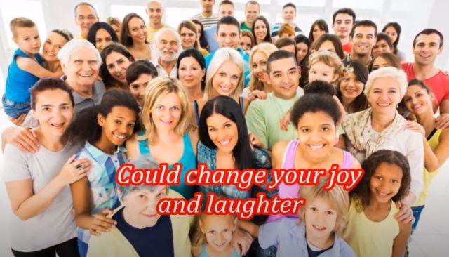 004 Could Change Your Joy And Laughter