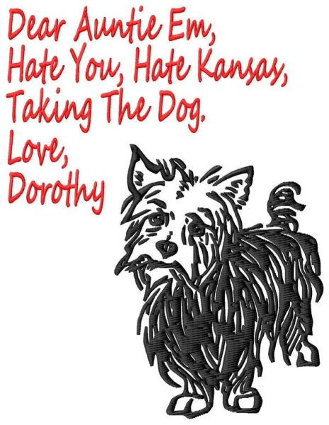 Wizard of Oz Toto Hate Kansas Embroidery Designs
