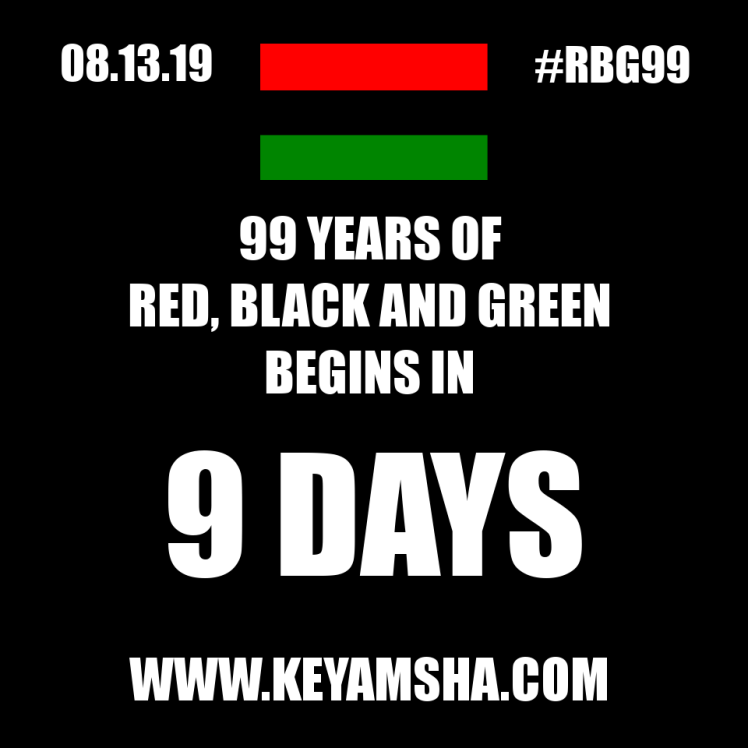 RBG99 begins in 9 days. Wear Red, Black and Green on August 13, 2019