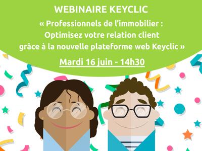 webinar : Nouvelle plateforme web keyclic, service apres vente immobilier