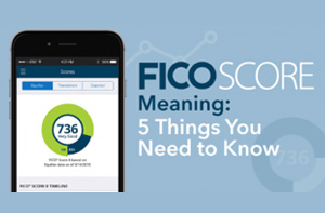 New FICO Score - What You Need to Know