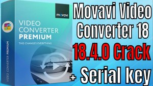 Movavi Video Suite 18.0 Crack With Keygen Free Download