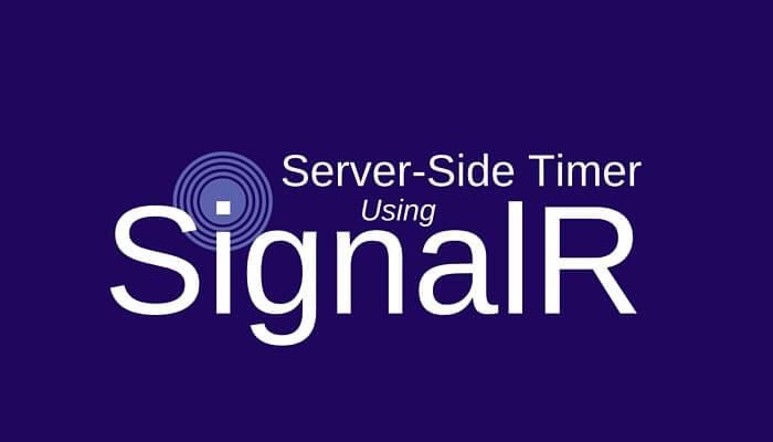 SignalR Server-Side Timer | Keyhole Software