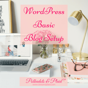 WordPress Basic Blog Setup