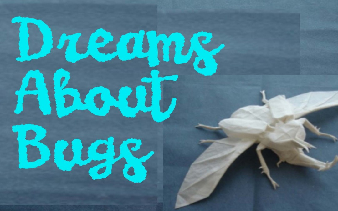 Dreams About Bugs: Healing Shame