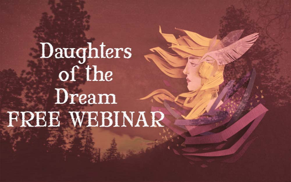 Daughters of the Dream: Heeding the Call of the Feminine