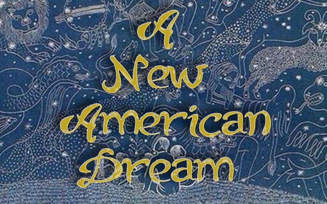 The Birth of a New American Dream