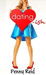 Dating-Ish (Knitting in the City #6) by Penny Reid