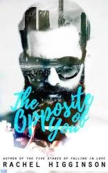 The Opposite of You (Opposites Attract #1) by Rachel Higginson