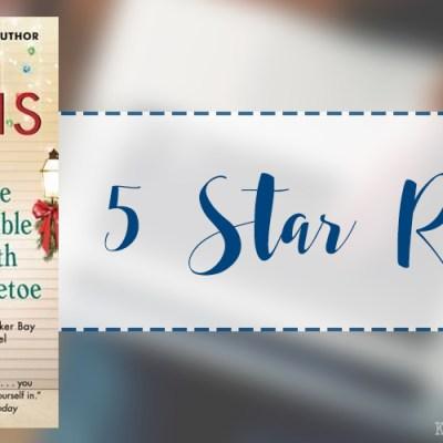 In Review: The Trouble with Mistletoe (Heartbreaker Bay #2) by Jill Shalvis