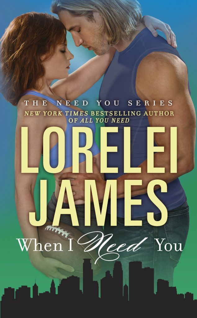 In Review: When I Need You (Need You #4) by Lorelei James