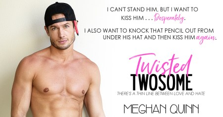 Twisted Twosome Meghan Quinn