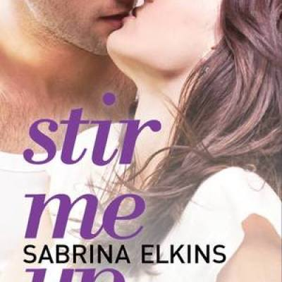 In Review: Stir Me Up by Sabrina Elkins
