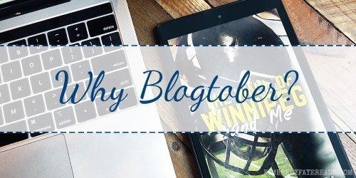 Why Blogtober