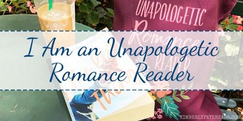 I Am am Unapologetic Romance Reader