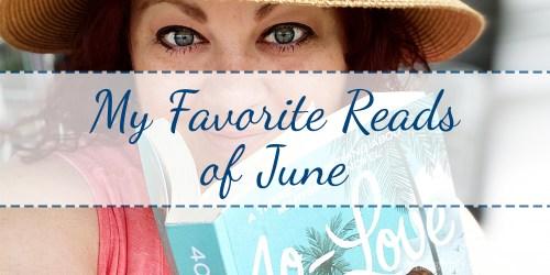 My Favorite Reads of June