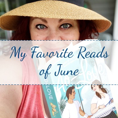 My Favorite Reads of June