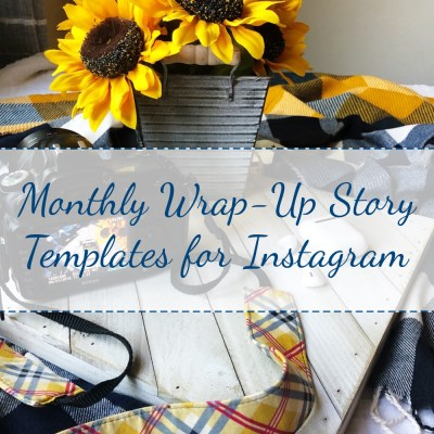 Monthly Wrap-Up Story Templates for Instagram