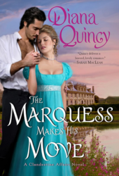 The Marquess Makes His Move