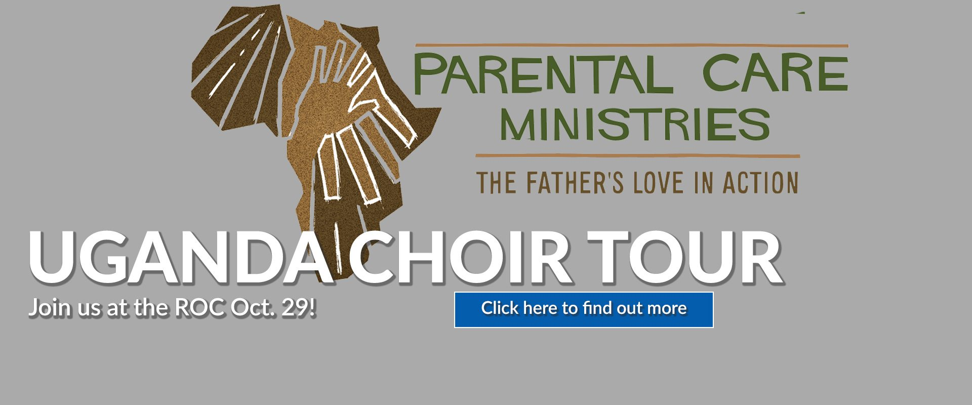 Parental Care Ministries Uganda Choir Tour