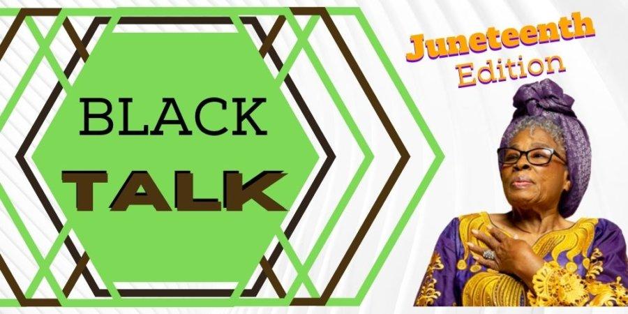 Black Talk – Juneteenth Special