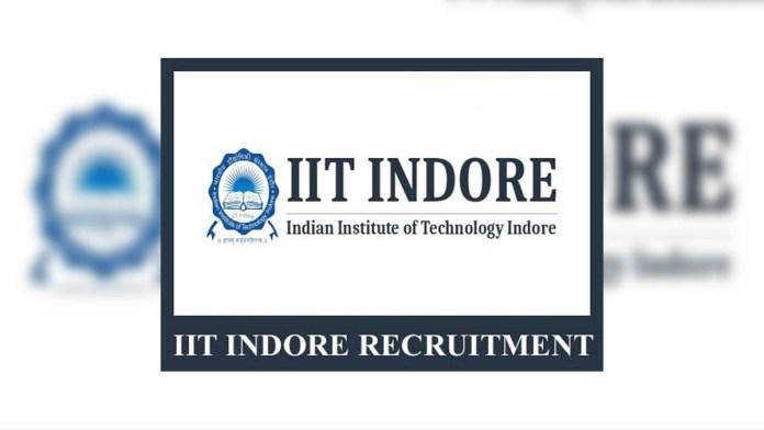 IIT Indore Recruitment 2020 : आईआईटी इंदौर भर्ती 2020
