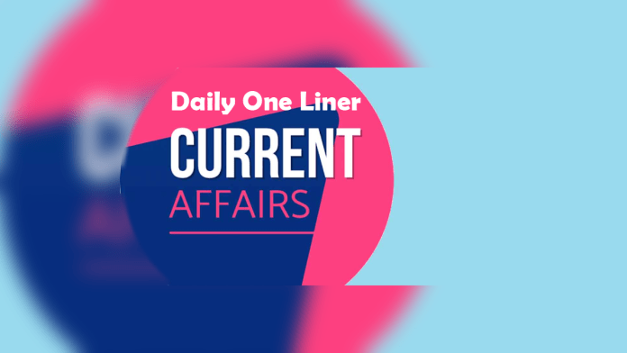 Daily one line current affairs
