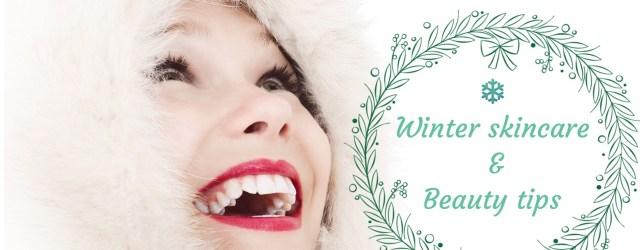 winter skincare and beauty tips, khadija beauty