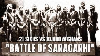 Battle of Saragarhi 21 Sikhs Vs 10,000 Afghans |12 September 1897