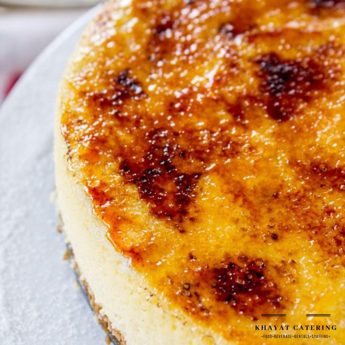 Khayat Catering Creme brûlée cheesecake