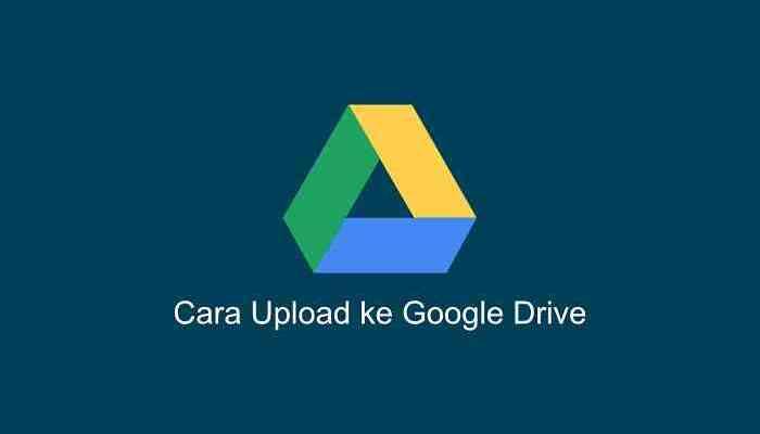 cara upload file ke google drive orang lain