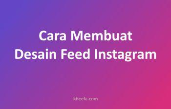 cara membuat desain feed instagram
