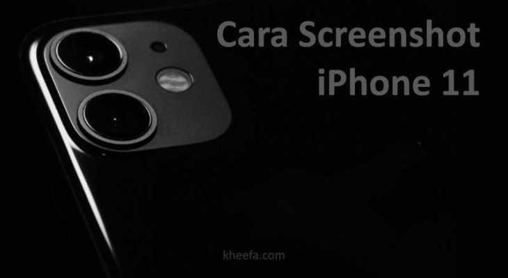 cara screenshot iphone 11 tanpa tombol