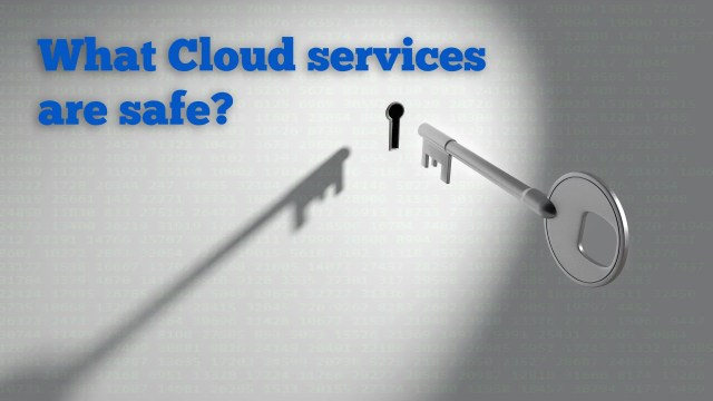 What Cloud Services are safe?