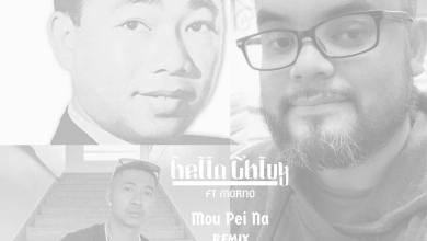 Photo of Hella Chluy មកពីណា (Mou Pei Na) Remix ft. Morno [Original By Sinn Sisamouth)