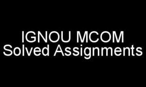 IGNOU MCOM Solved Assignments In Hindi Medium
