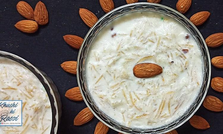 ईद में सेवइयां की खीर कैसे बनाएं | How to Make Easy Vermicelli Kheer
