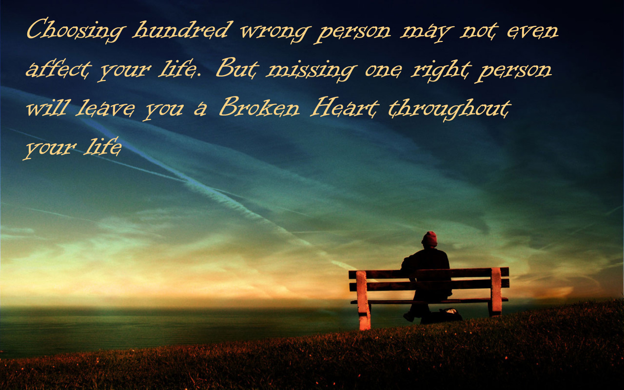 The right person would not leave you