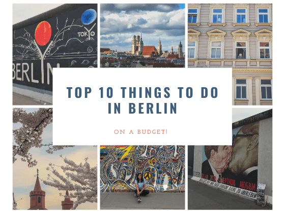 Photo of the berlin wall and some building in Berlin. With caption top 10 things to do in Berlin