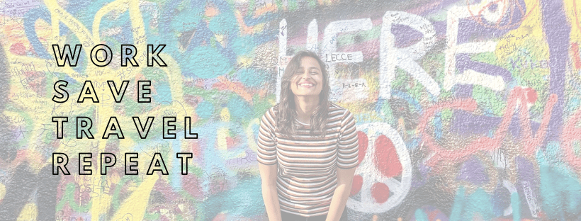 """A photo of a girl smiling at the john lennon wall in Prague, with quote """"Work, save travel, repeat"""""""
