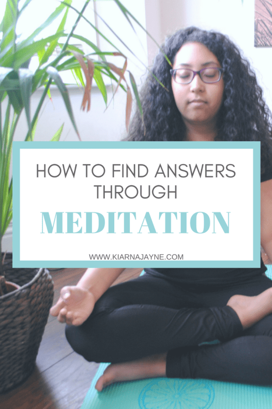 How To Find Answers Through Meditation