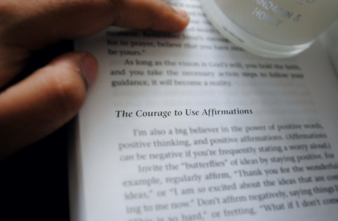 The courage to use affirmations