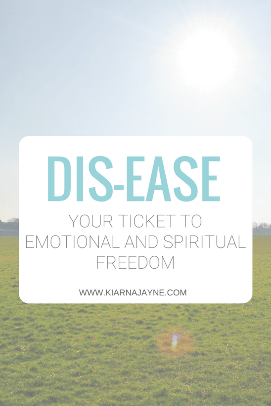 DIS-EASE: Your Ticket To Freedom